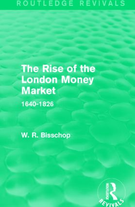 The Rise of the London Money Market
