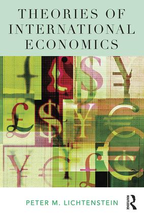 Theories of International Economics: 1st Edition (Paperback) book cover