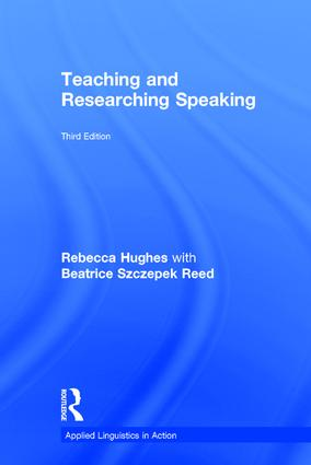 Teaching and Researching Speaking: Third Edition, 3rd Edition (Hardback) book cover