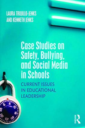 Case Studies on Safety, Bullying, and Social Media in Schools