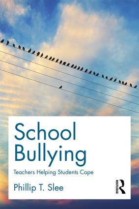 School Bullying: Teachers helping students cope book cover