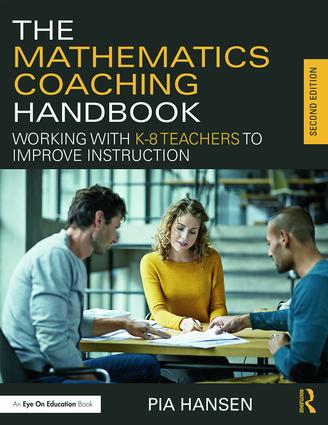 The Mathematics Coaching Handbook: Working with K-8 Teachers to Improve Instruction, 2nd Edition (Paperback) book cover