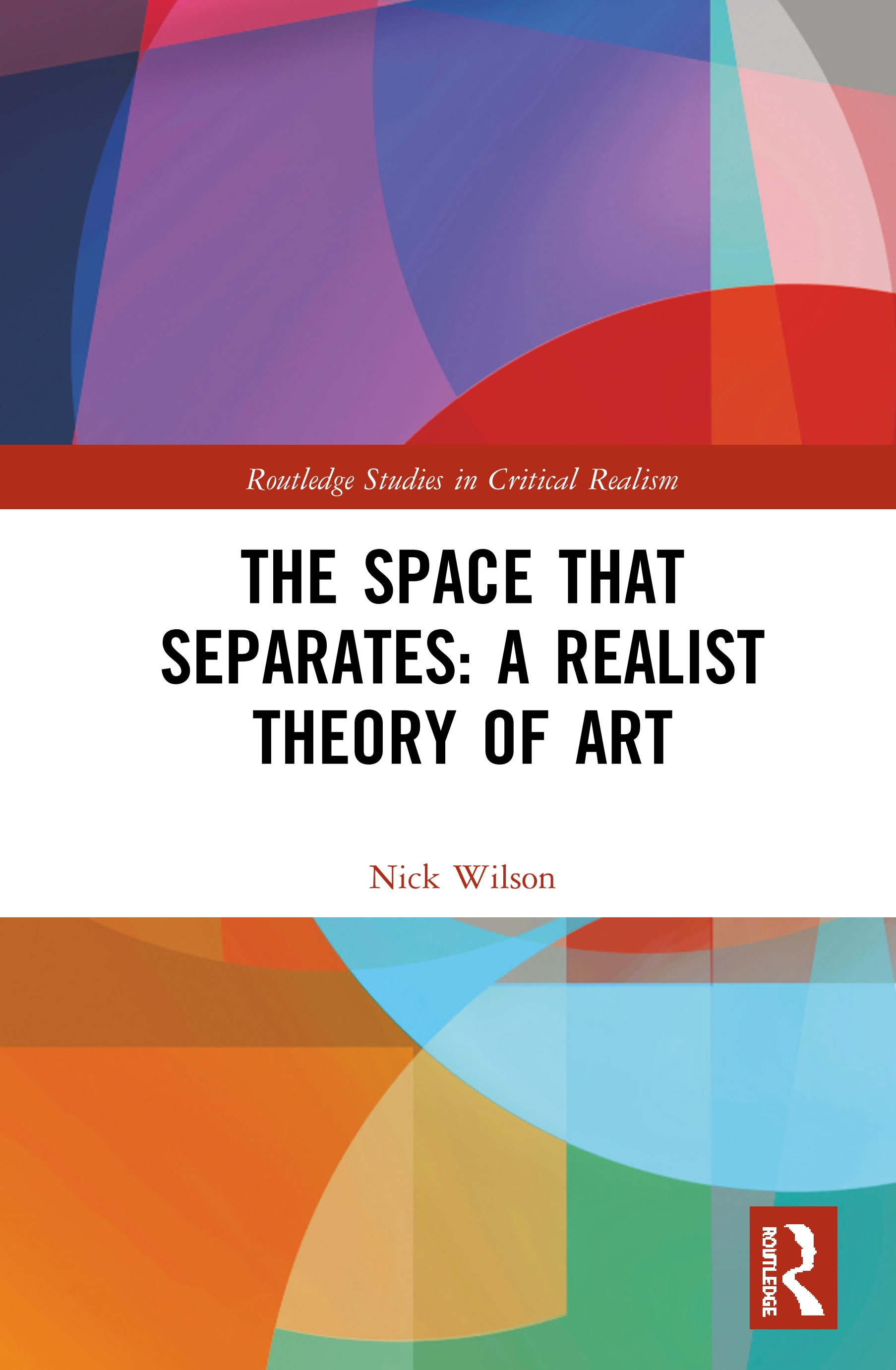 The Space that Separates: A Realist Theory of Art: 1st Edition (Hardback) book cover