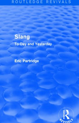 Slang: To-Day and Yesterday book cover