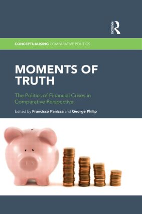 Moments of Truth: The Politics of Financial Crises in Comparative Perspective book cover