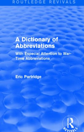 A Dictionary of Abbreviations: With Especial Attention to War-Time Abbreviations book cover
