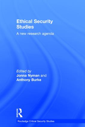 Ethical Security Studies: A New Research Agenda, 1st Edition (Hardback) book cover