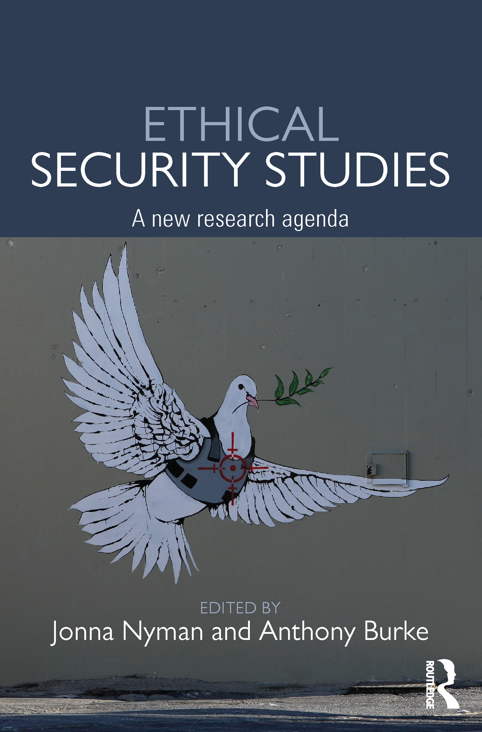 Ethical Security Studies: A New Research Agenda (Paperback) book cover