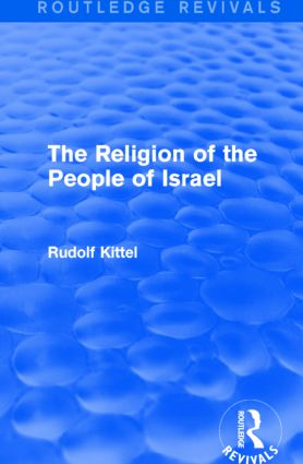 The Religion of the People of Israel (Routledge Revivals) book cover