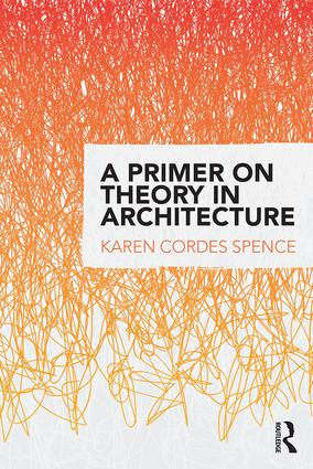 A Primer on Theory in Architecture (Paperback) book cover