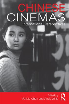 Chinese Cinemas: International Perspectives, 1st Edition (Paperback) book cover