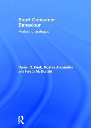 Sport Consumer Behaviour: Marketing Strategies book cover