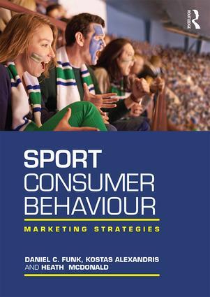 Sport Consumer Behaviour: Marketing Strategies (Paperback) book cover
