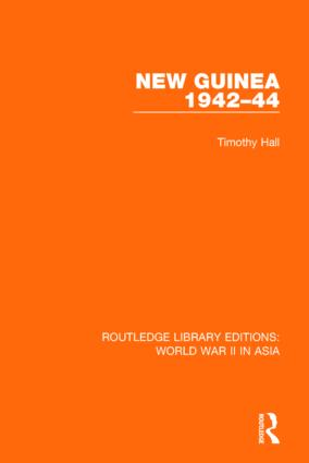 New Guinea 1942-44 (RLE World War II in Asia): 1st Edition (Paperback) book cover