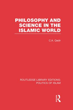 Philosophy and Science in the Islamic World: 1st Edition (Paperback) book cover