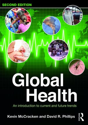Global Health: An Introduction to Current and Future Trends, 2nd Edition (Paperback) book cover