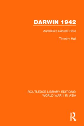 Darwin 1942 (RLE World War II in Asia): 1st Edition (Paperback) book cover