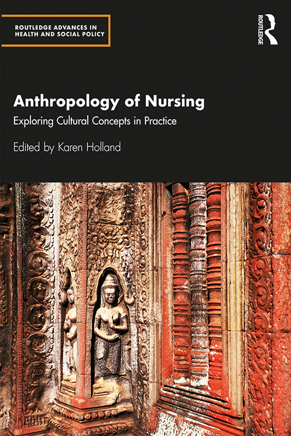 Anthropology of Nursing: Exploring Cultural Concepts in Practice book cover