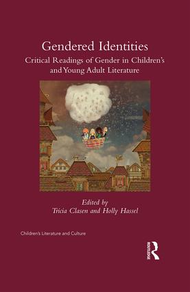 Gender(ed) Identities: Critical Rereadings of Gender in Children's and Young Adult Literature book cover