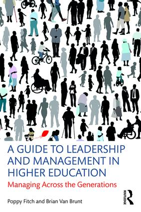 A Guide to Leadership and Management in Higher Education: Managing Across the Generations (Paperback) book cover