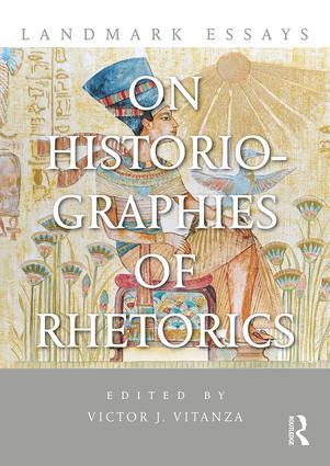 Landmark Essays on Historiographies of Rhetorics: 1st Edition (Paperback) book cover