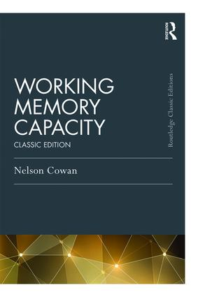 Working Memory Capacity: Classic Edition (Paperback) book cover