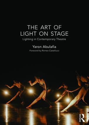 The Art of Light on Stage: Lighting in Contemporary Theatre book cover