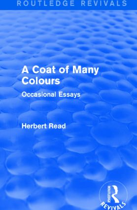 A Coat of Many Colours (Routledge Revivals): Occasional Essays, 1st Edition (Paperback) book cover