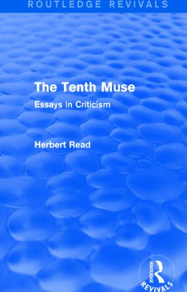 The Tenth Muse: Essays in Criticism, 1st Edition (Hardback) book cover