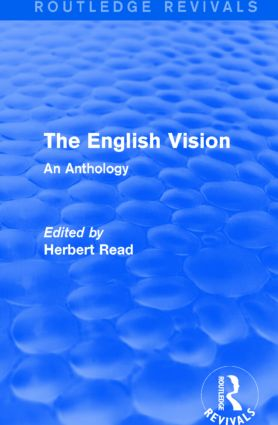 The English Vision (Routledge Revivals): An Anthology, 1st Edition (Paperback) book cover