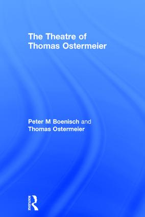 The Theatre of Thomas Ostermeier: 1st Edition (Hardback) book cover