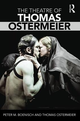 The Theatre of Thomas Ostermeier: 1st Edition (Paperback) book cover
