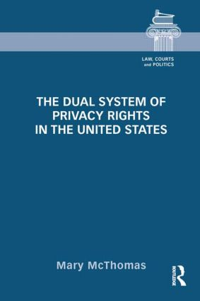 The Dual System of Privacy Rights in the United States book cover