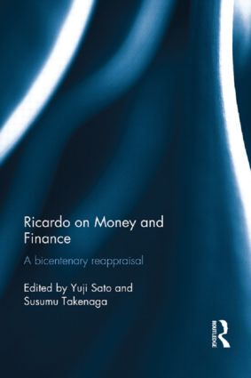 Ricardo on Money and Finance: A Bicentenary Reappraisal, 1st Edition (Paperback) book cover