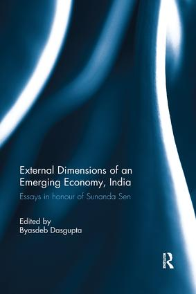 External Dimension of an Emerging Economy, India: Essays in Honour of Sunanda Sen book cover