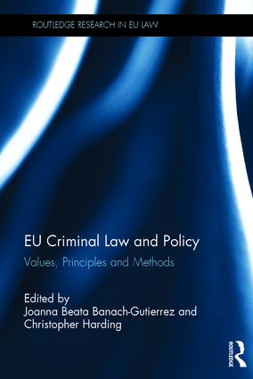EU Criminal Law and Policy: Values, Principles and Methods book cover