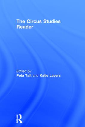 The Routledge Circus Studies Reader: 1st Edition (Hardback) book cover
