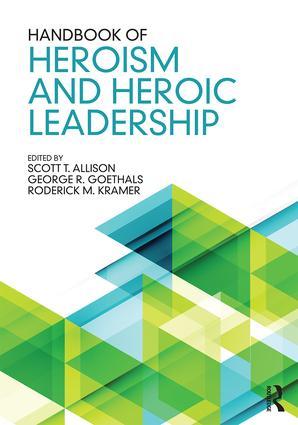 Handbook of Heroism and Heroic Leadership book cover