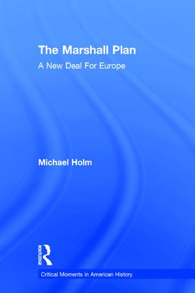 The Marshall Plan: A New Deal For Europe book cover