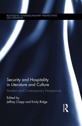 Security and Hospitality in Literature and Culture: Modern and Contemporary Perspectives book cover