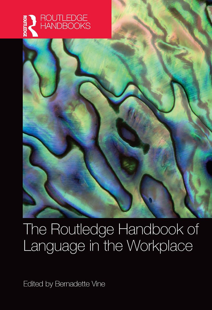 The Routledge Handbook of Language in the Workplace: 1st Edition (Hardback) book cover