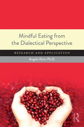 Mindful Eating from the Dialectical Perspective: Research and Application, 1st Edition (Paperback) book cover