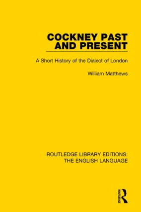 Cockney Past and Present: A Short History of the Dialect of London book cover