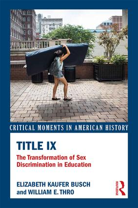 Title IX: The Transformation of Sex Discrimination in Education book cover