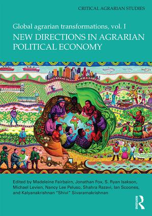 New Directions in Agrarian Political Economy: Global Agrarian Transformations, Volume 1 book cover