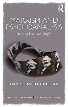 Marxism and Psychoanalysis: In or against Psychology? (Paperback) book cover