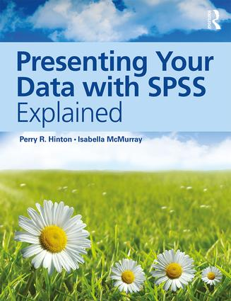 Presenting Your Data with SPSS Explained book cover