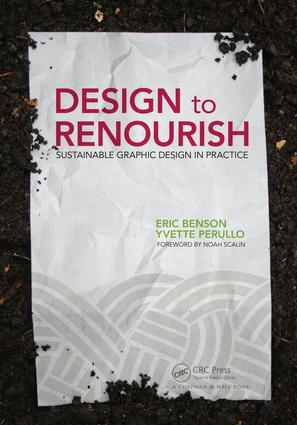 Design to Renourish: Sustainable Graphic Design in Practice book cover