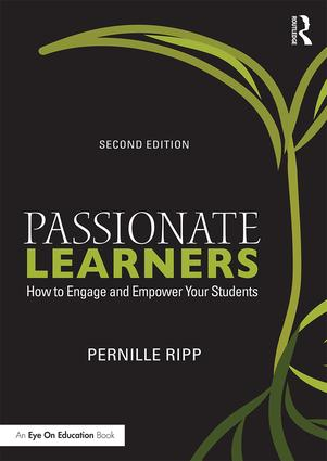 Passionate Learners: How to Engage and Empower Your Students, 2nd Edition (Paperback) book cover