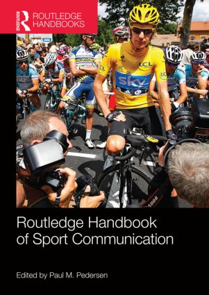Routledge Handbook of Sport Communication: 1st Edition (e-Book) book cover